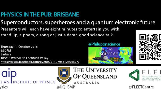 Superheroes Superconductors & Quantum electronics: Pub Physics