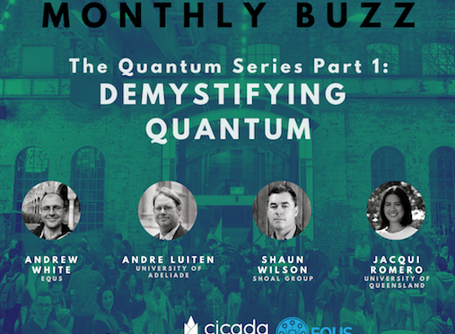 MONTHLY BUZZ | Demystifying Quantum Technology